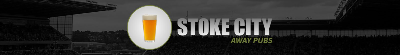Stoke City Away Pubs