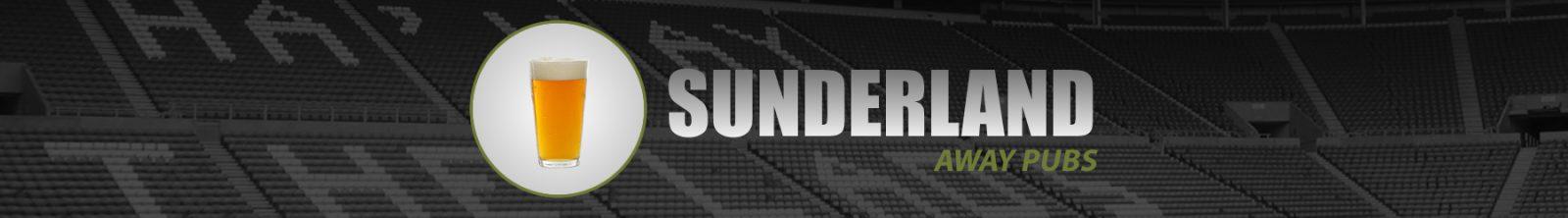 Sunderland Away Pubs