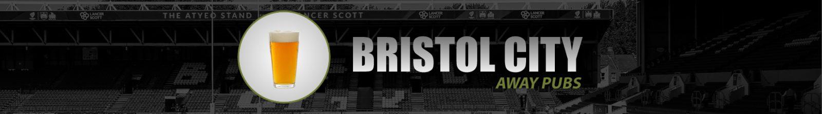 Bristol City Away Pubs