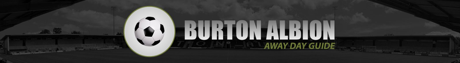 Burton Albion Away