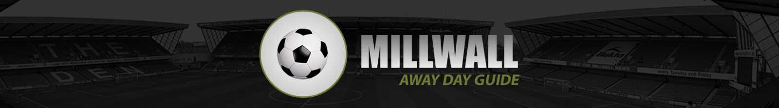 Millwall Away