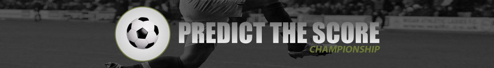 Predict The Score - Championship