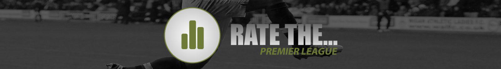 Rate The Premier League