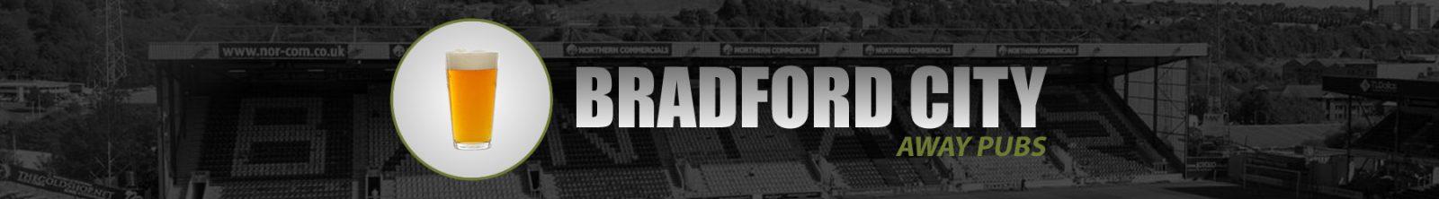 Bradford City Away Pubs