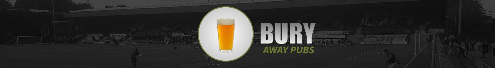 Bury Away Pubs