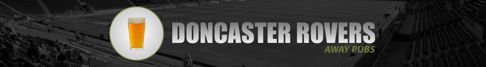 Doncaster Rovers Away Pubs