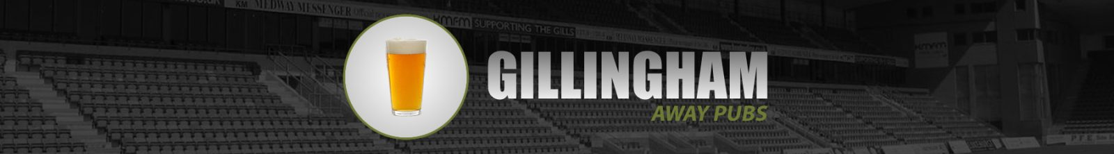 Gillingham Away Pubs
