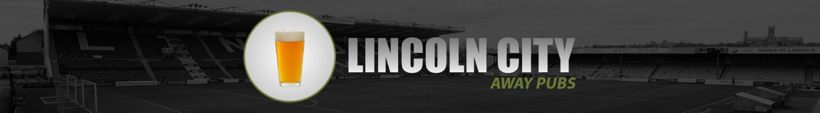 Lincoln City Away Pubs