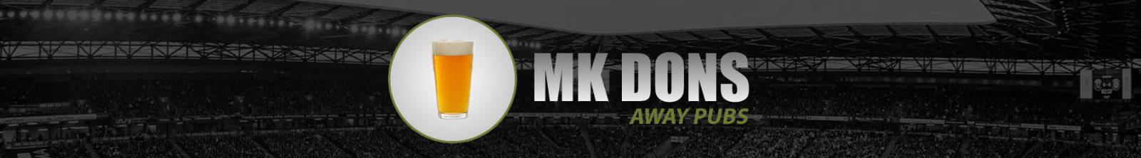 MK Dons Away Pubs