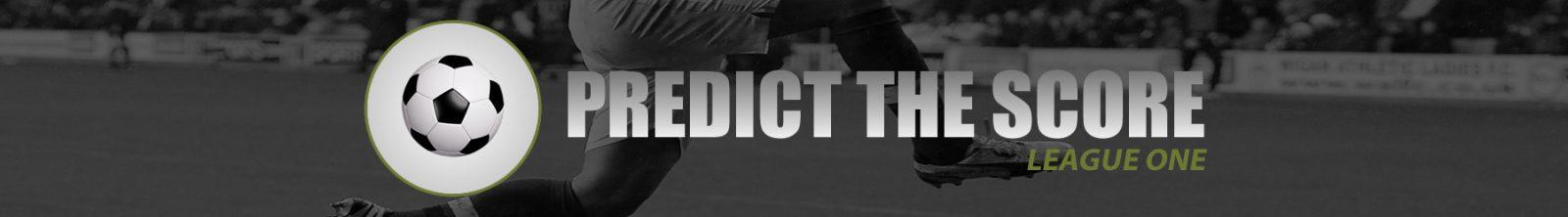 Predict The Score - League One