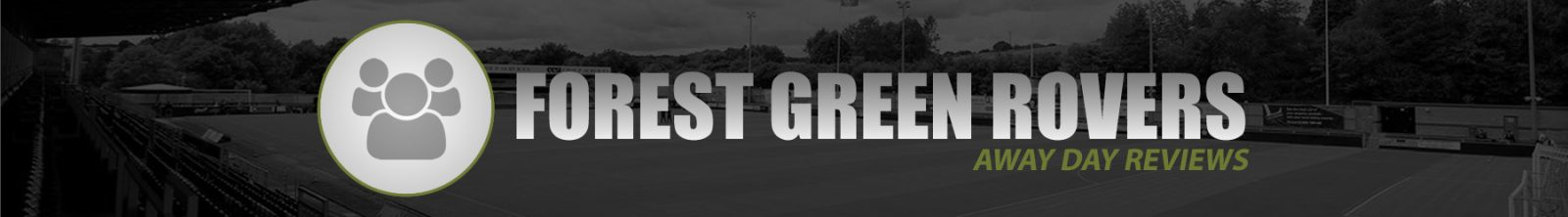 Review Forest Green Rovers