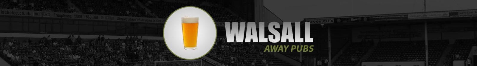 Walsall Away Pubs