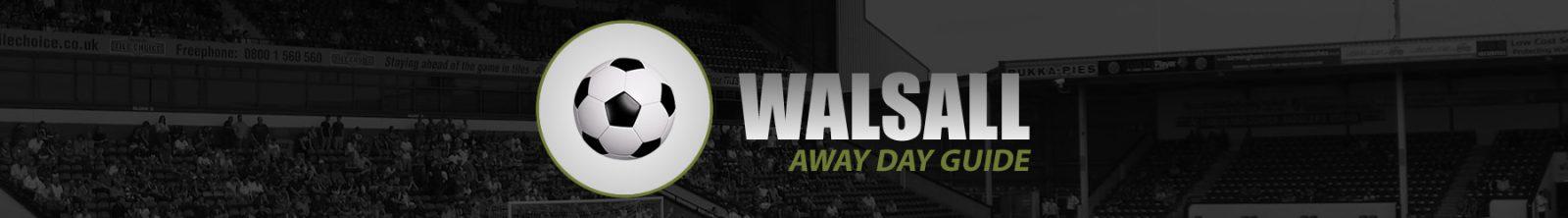 Walsall Away