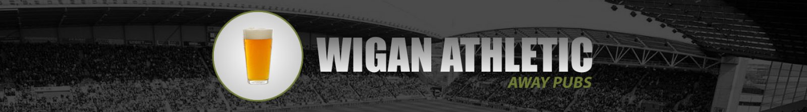 Wigan Athletic Away Pubs
