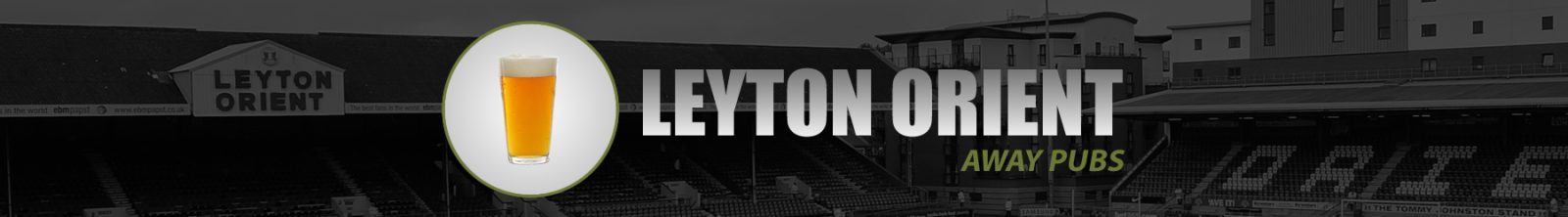 Leyton Orient Away Pubs