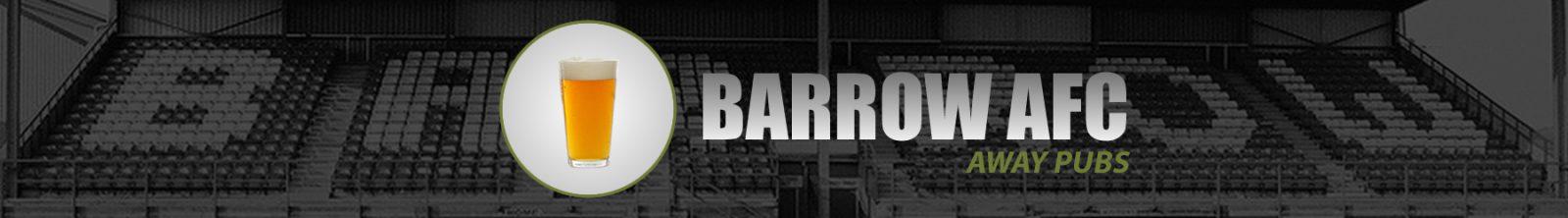 Barrow AFC Away Pubs