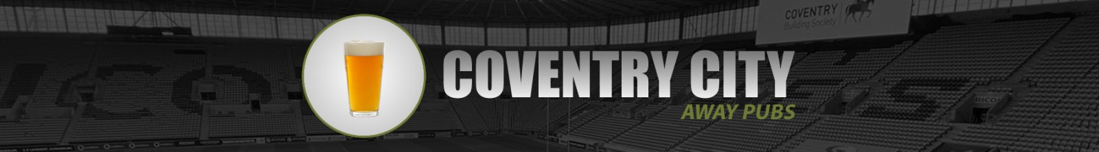 Coventry City Away Pubs
